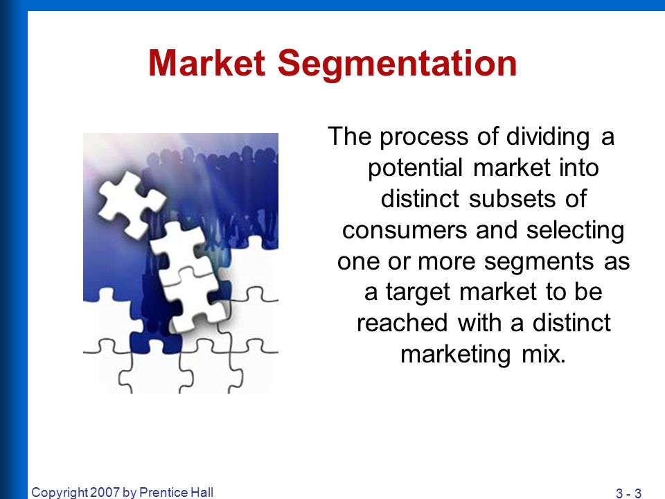 3 - 24 Copyright 2007 by Prentice Hall Use-Related Segmentation Rate of Usage –Heavy vs.
