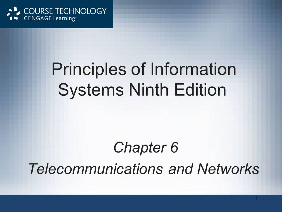 Principles of Information Systems, Ninth Edition2 Principles and Learning Objectives A telecommunications system and network have many fundamental components –Identify and describe the fundamental components of a telecommunications system –Identify two broad categories of telecommunications media and their associated characteristics –Identify several telecommunications hardware devices and discuss their functions