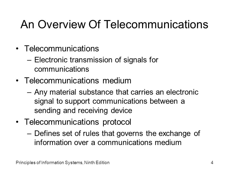 Principles of Information Systems, Ninth Edition5 An Overview Of Telecommunications (continued)