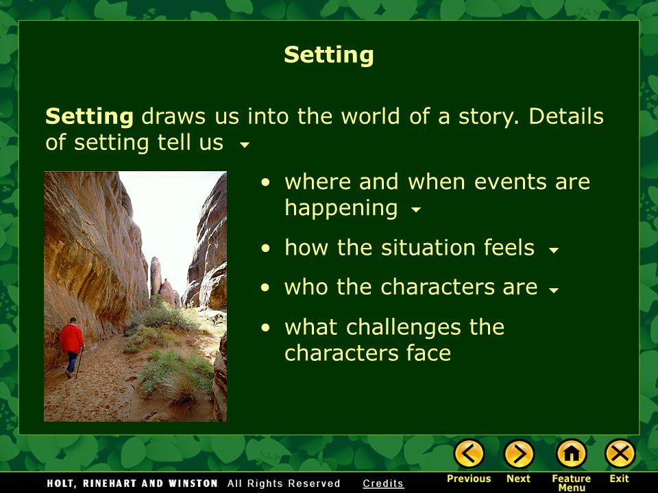 Setting Setting, Mood, and Tone Setting and Character Setting and Conflict Practice Setting Feature Menu