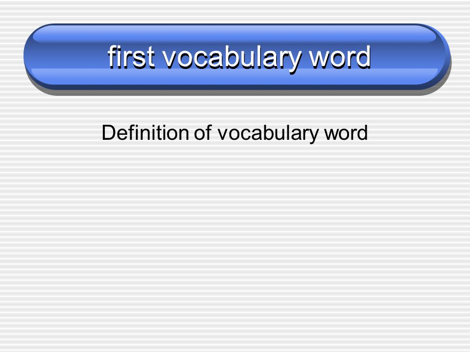 Definition of vocabulary word