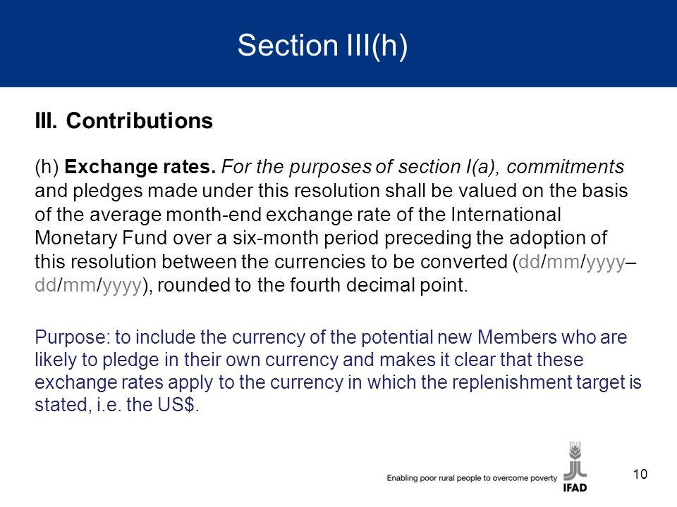 Section III(h) III. Contributions (h) Exchange rates.