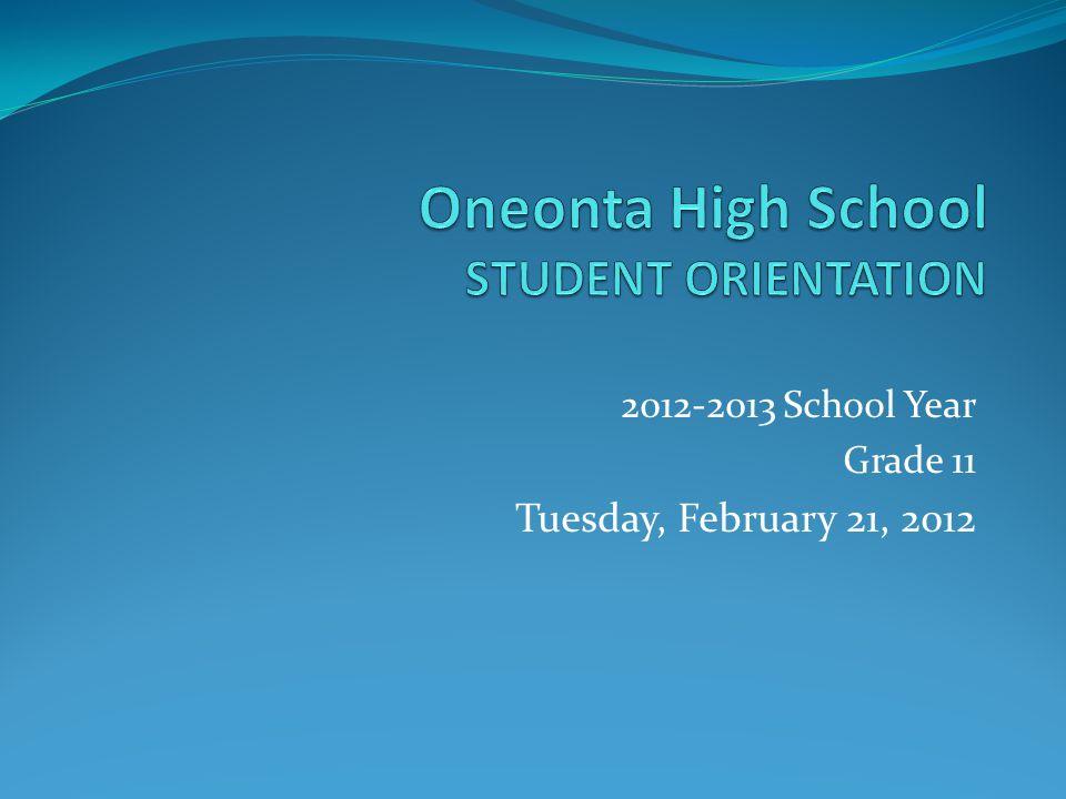 2012-2013 School Year Grade 11 Tuesday, February 21, 2012