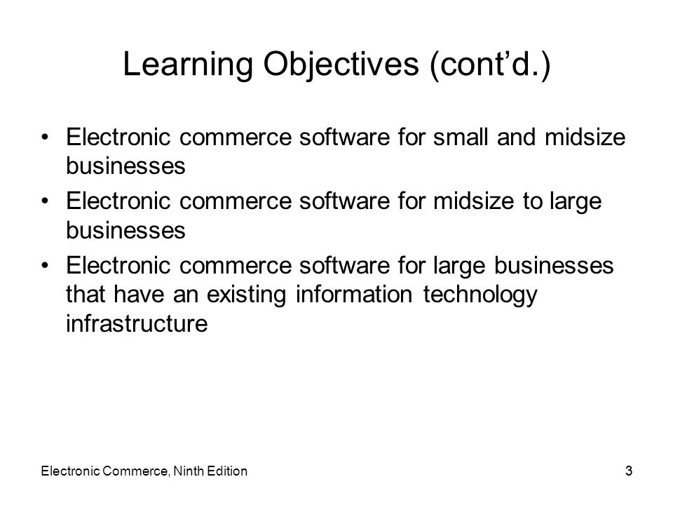 Web Site Development Tools (cont'd.) IBM WebSphere Commerce Professional (cont'd.) –Wizard used to create starter store –Large collection of functions, utility programs, commands Create customized online store experience Requires JavaScript, Java, C++ expertise –Connects to existing databases, other legacy systems Through DB2 or Oracle databases –Can administer several stores through interface Electronic Commerce, Ninth Edition64