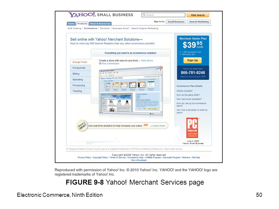 Electronic Commerce, Ninth Edition50 FIGURE 9-8 Yahoo! Merchant Services page