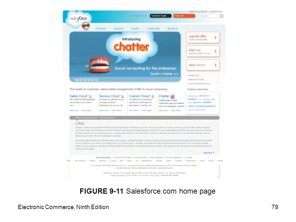 Electronic Commerce, Ninth Edition79 FIGURE 9-11 Salesforce.com home page
