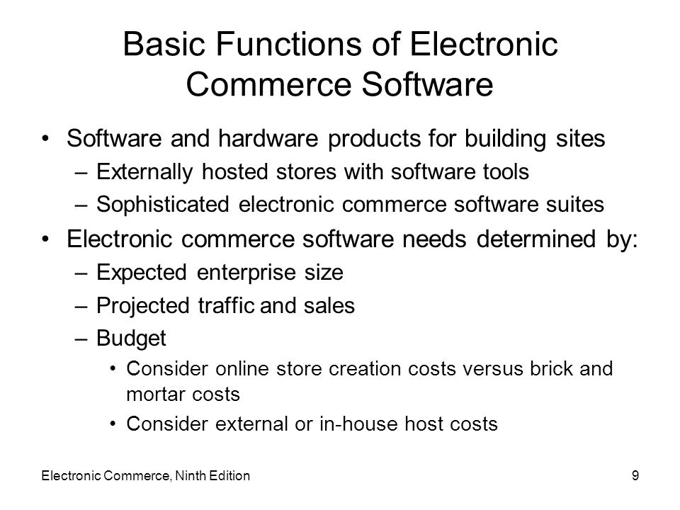 Electronic Commerce, Ninth Edition80 Customer Relationship Management Software (cont'd.) 1996 to 2000 –Early days of CRM software implementation –Tool for identifying changing customer preferences and responding quickly to those changes Hoped to gain sales and reduce marketing costs –Bad experience with millions of dollars spent CRM software sales dropped Companies learned from the bad experience –CRM used to solve smaller, more specific problems –Popular target: call center operations