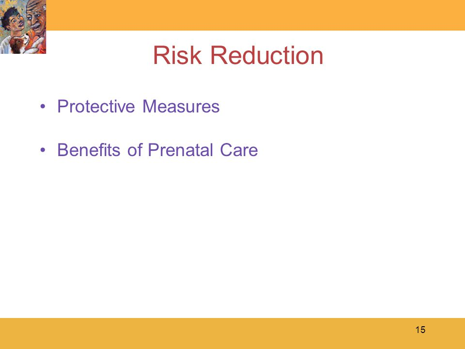 15 Risk Reduction Protective Measures Benefits of Prenatal Care
