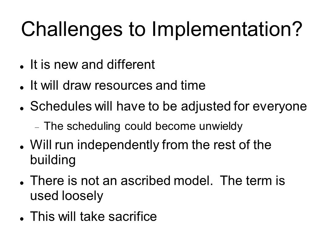 Challenges to Implementation.