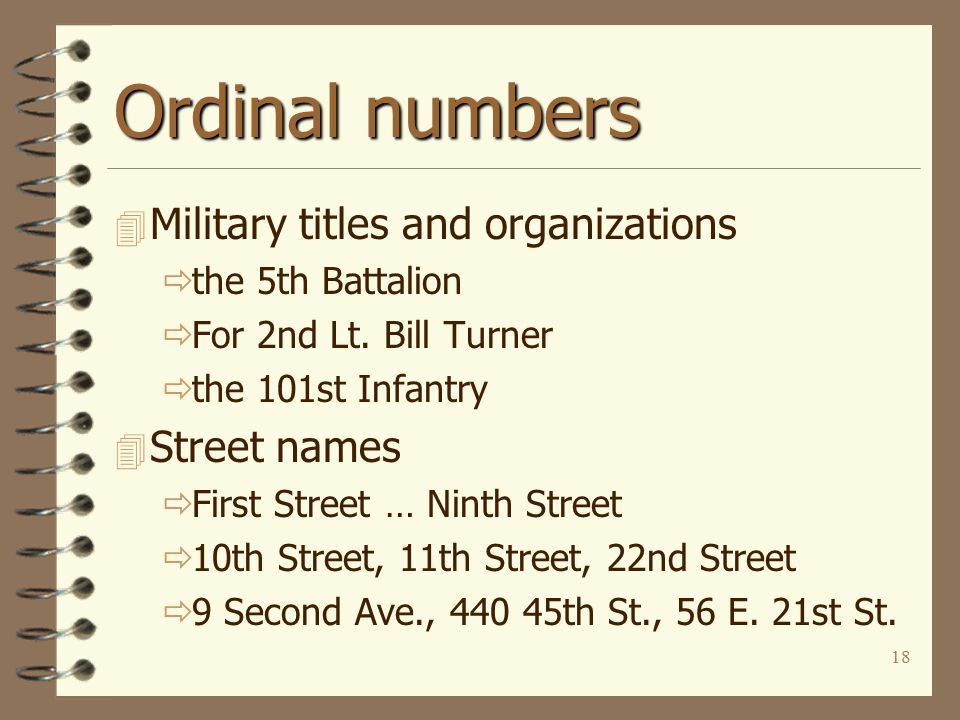 18 Ordinal numbers 4 Military titles and organizations  the 5th Battalion  For 2nd Lt.