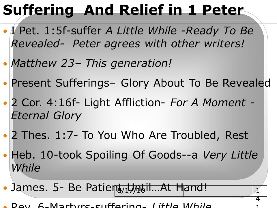 8/17/10 Suffering And Relief in 1 Peter I Pet.