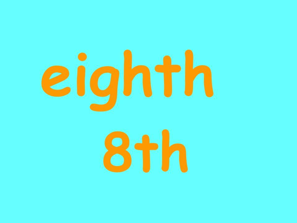 eighth 8th