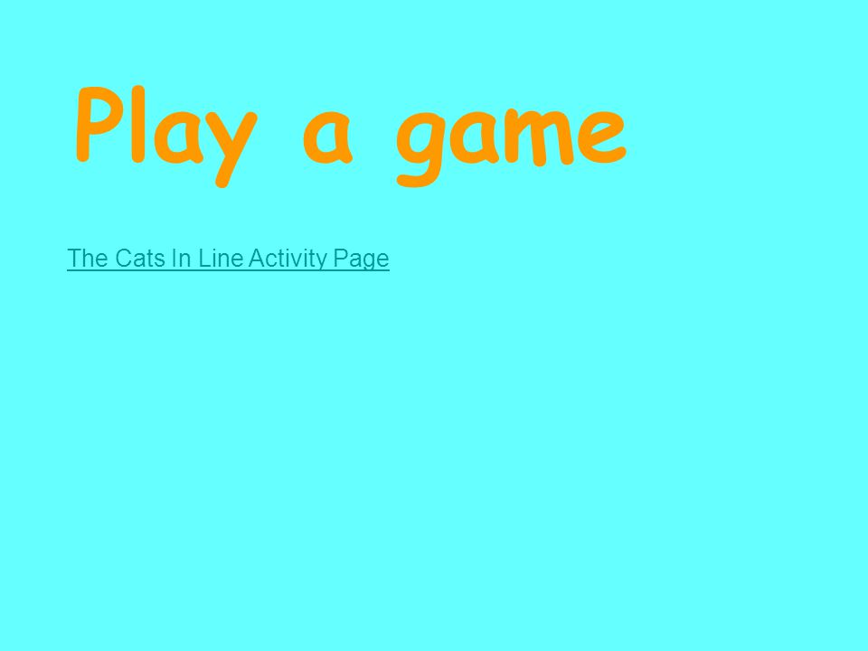 Play a game The Cats In Line Activity Page