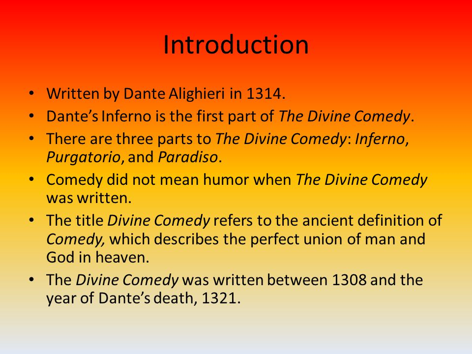 Introduction Written by Dante Alighieri in 1314.