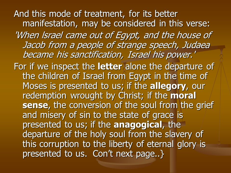 And this mode of treatment, for its better manifestation, may be considered in this verse: 'When lsrael came out of Egypt, and the house of Jacob from