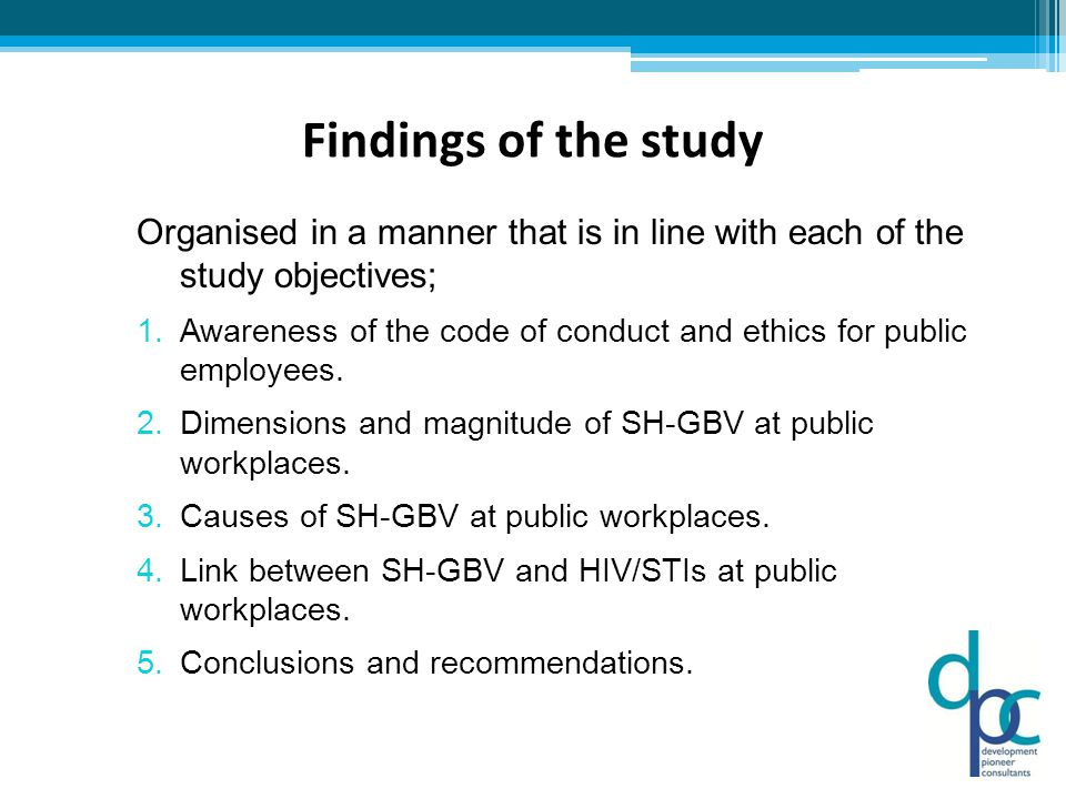 Findings of the study Organised in a manner that is in line with each of the study objectives; 1.Awareness of the code of conduct and ethics for public employees.
