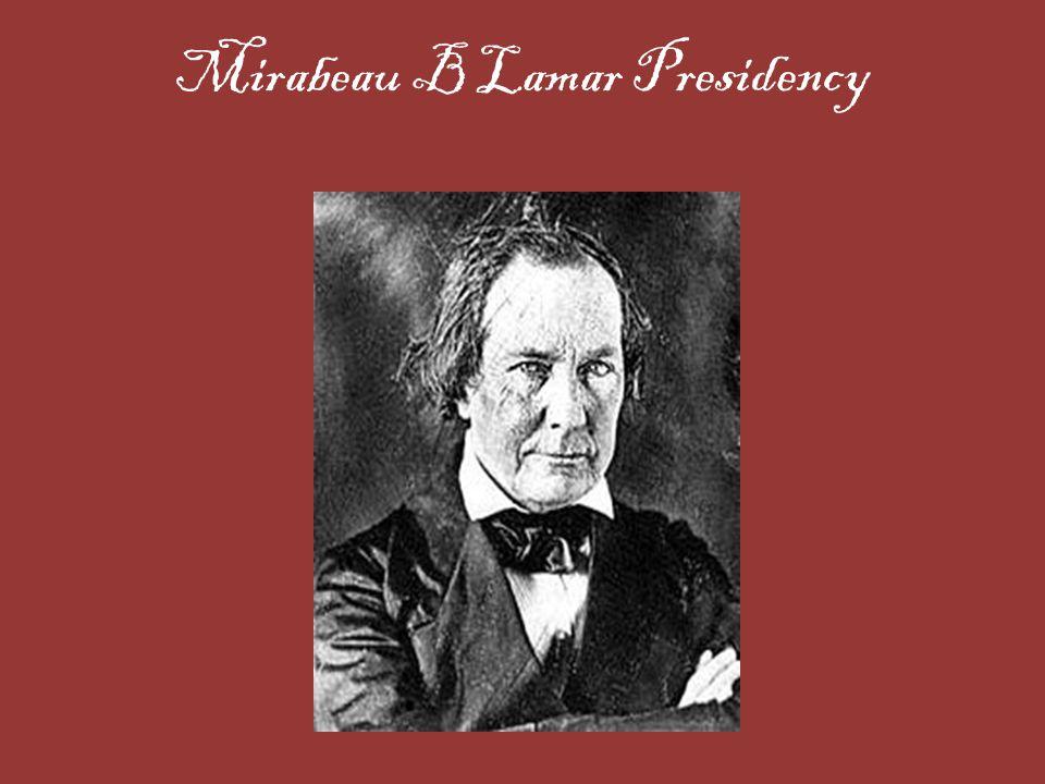 Mirabeau B Lamar Presidency