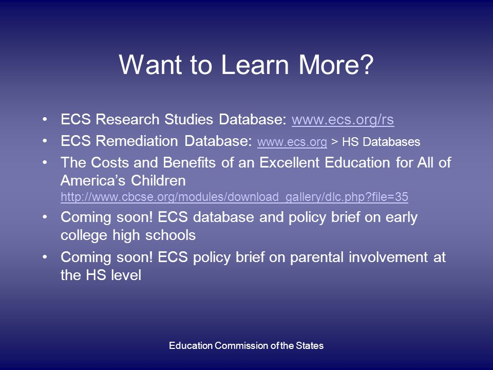 Education Commission of the States Want to Learn More.