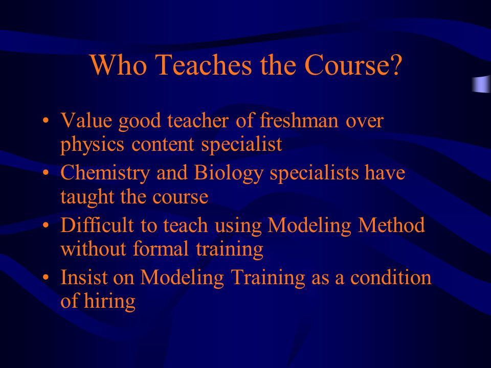 Who Teaches the Course.
