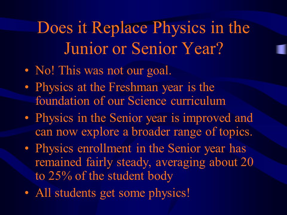 Does it Replace Physics in the Junior or Senior Year.
