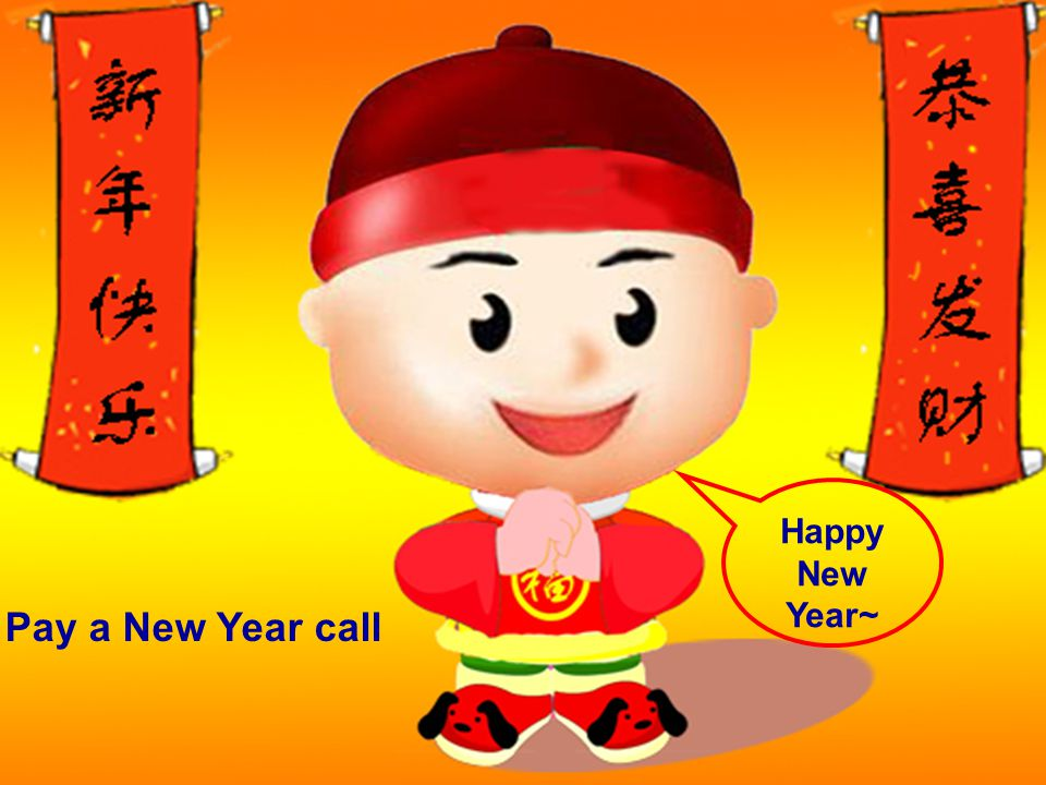 Pay a New Year call Happy New Year~