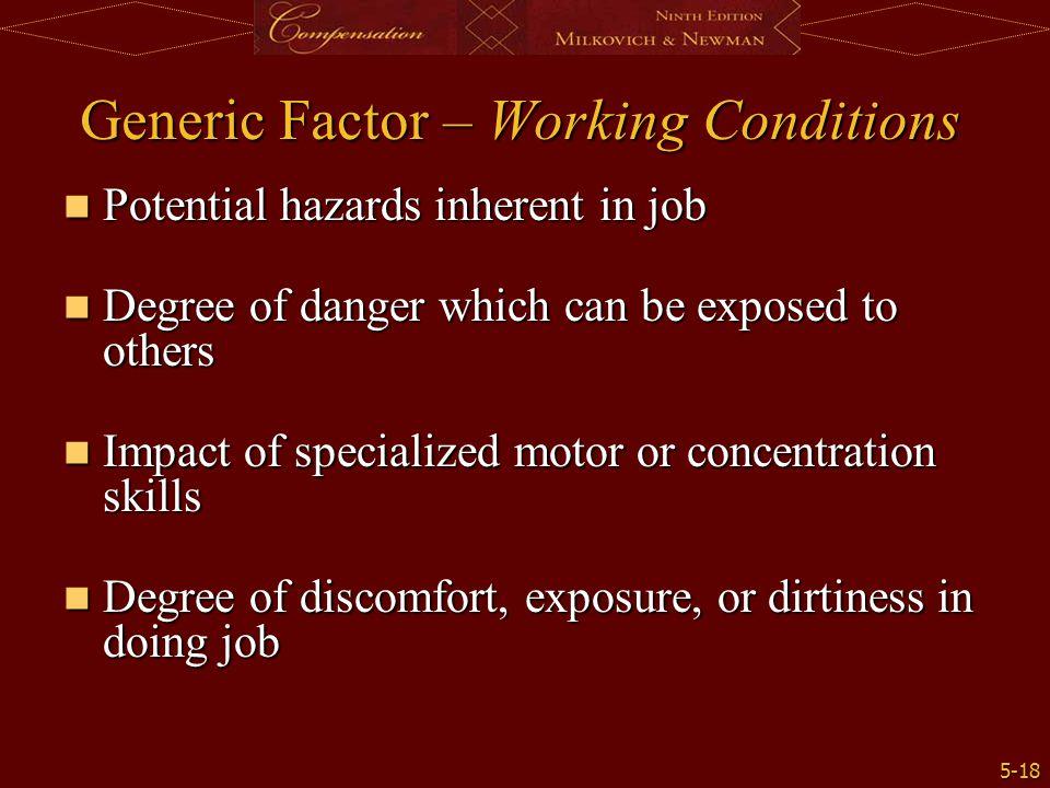 5-18 Potential hazards inherent in job Potential hazards inherent in job Degree of danger which can be exposed to others Degree of danger which can be