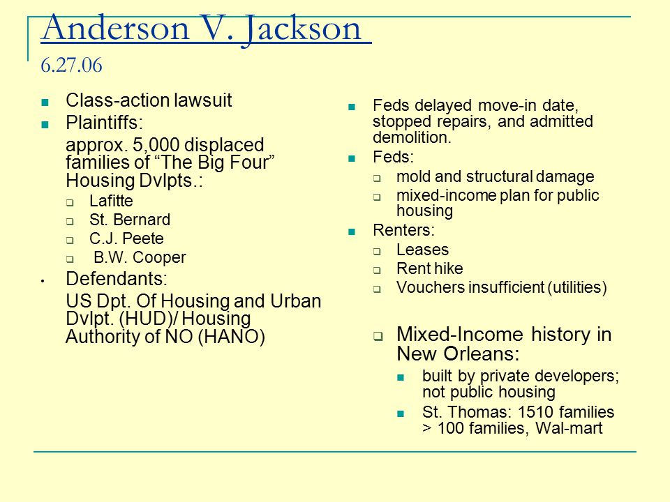 Anderson V. Jackson 6.27.06 Class-action lawsuit Plaintiffs: approx.