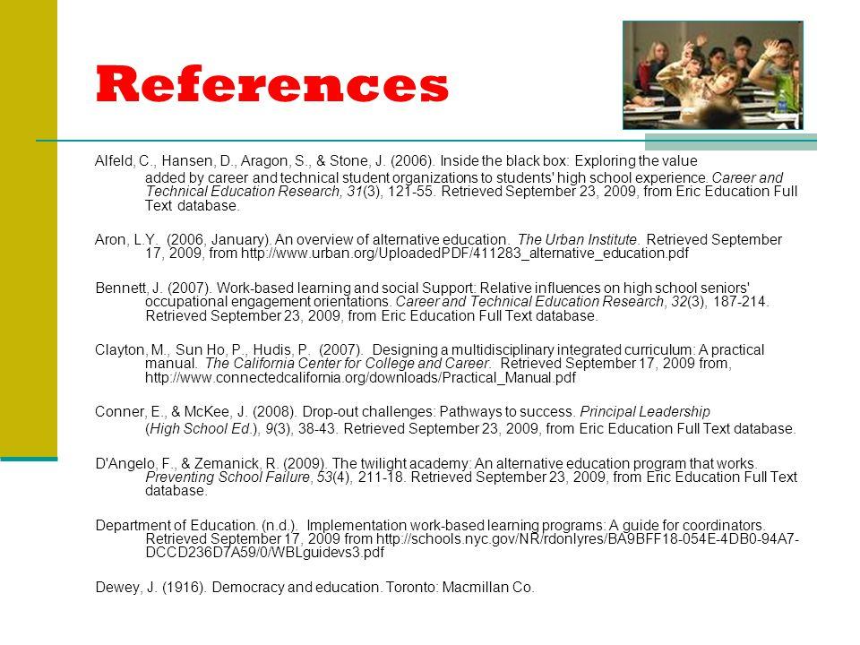 References Alfeld, C., Hansen, D., Aragon, S., & Stone, J.