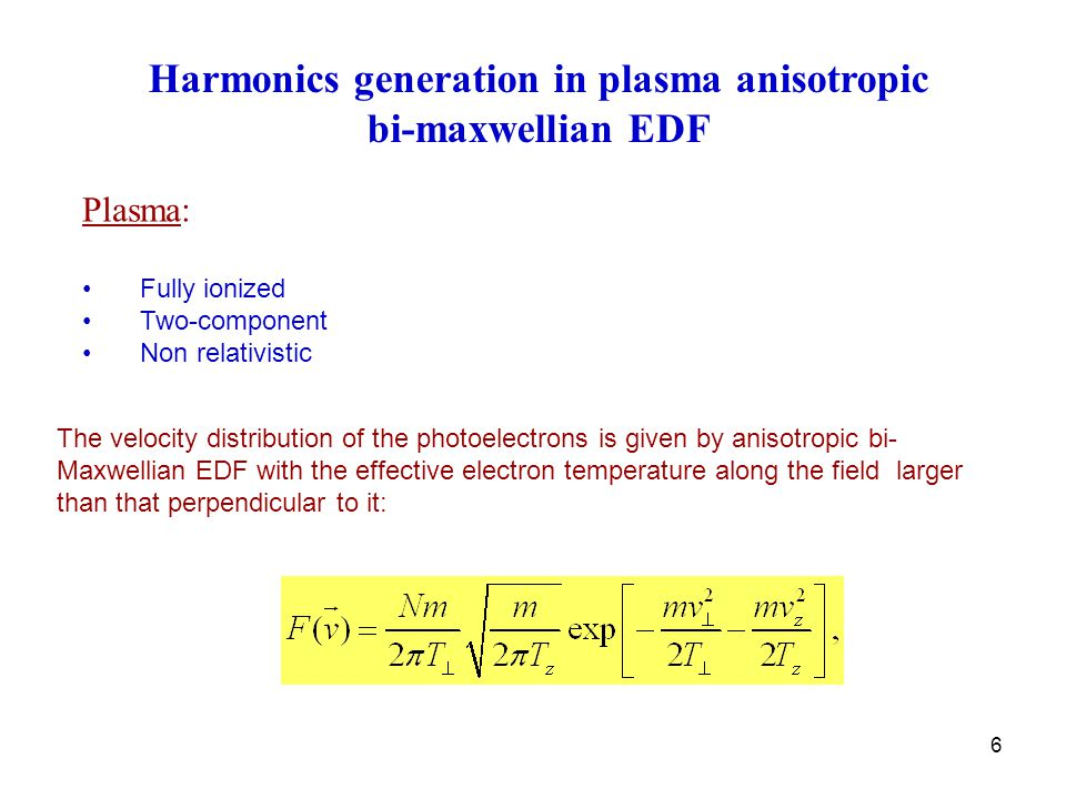 17 Harmonic Generation   Intensity,   anisotropy  is the angle between the field and the oZ axis