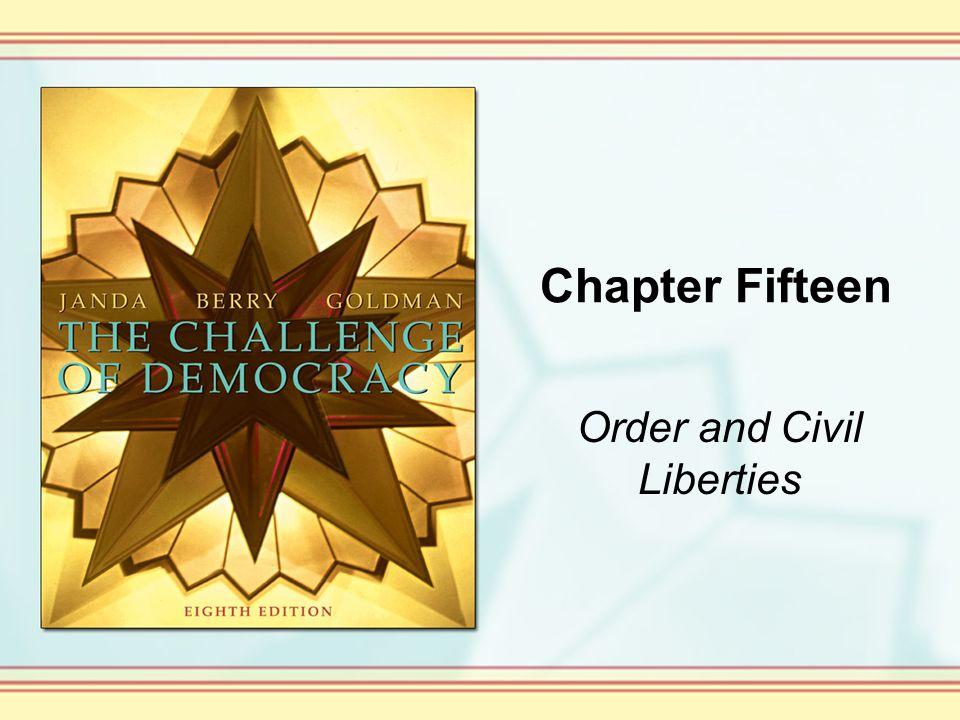 Chapter Fifteen Order and Civil Liberties