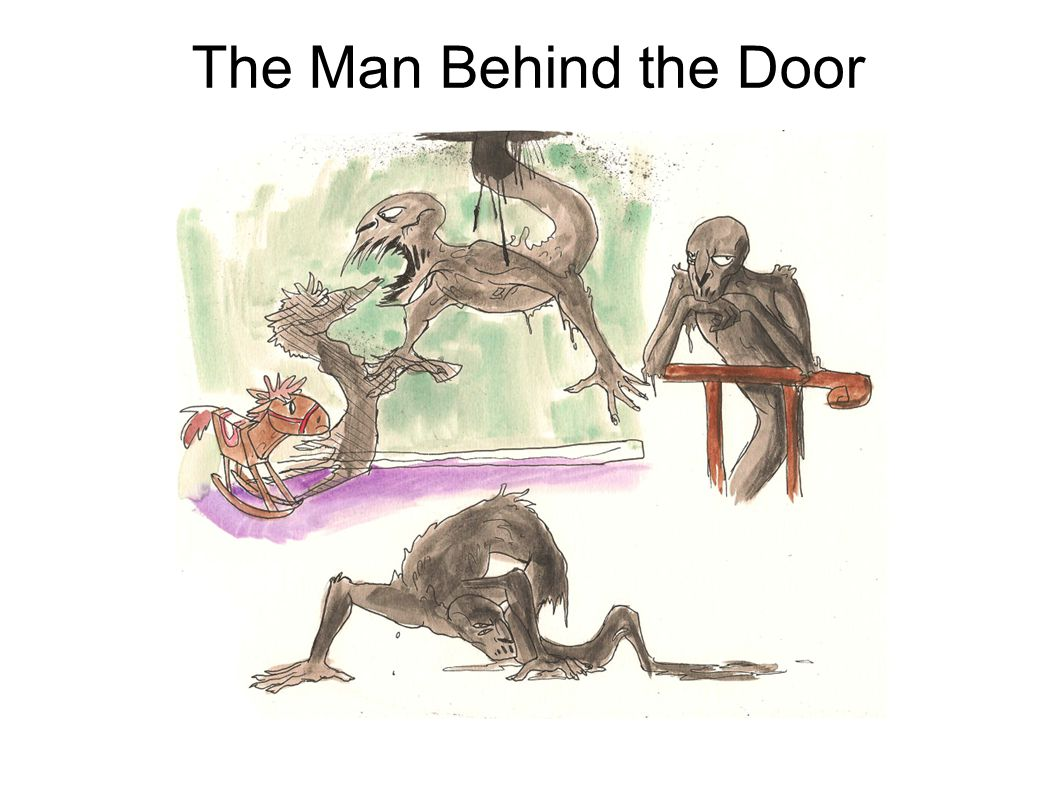 The Man Behind the Door
