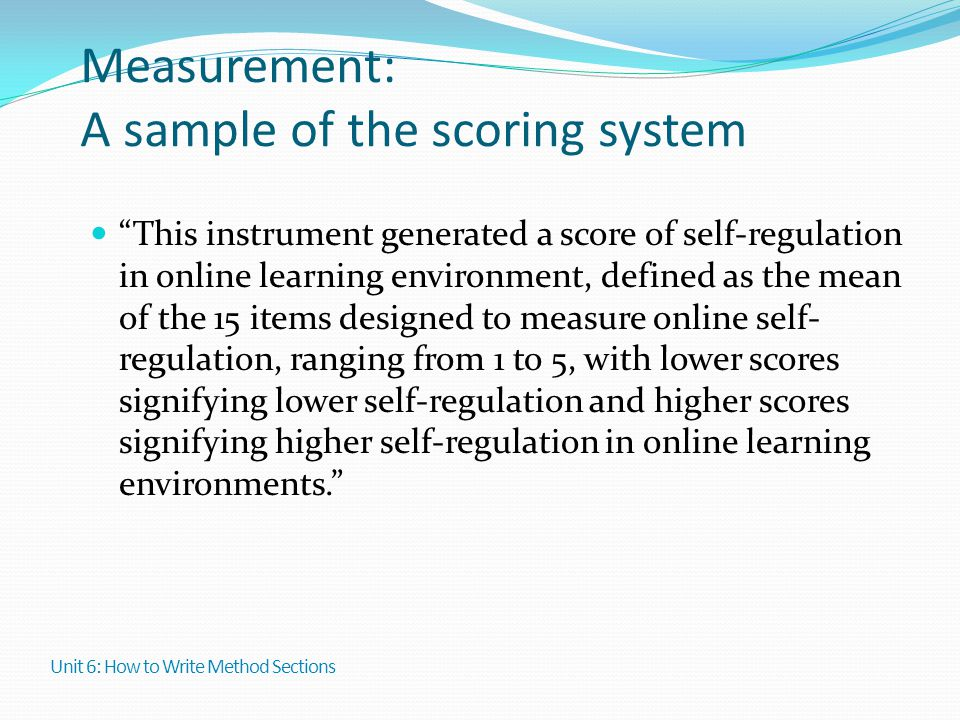 """Measurement: A sample of the scoring system """"This instrument generated a score of self-regulation in online learning environment, defined as the mean"""