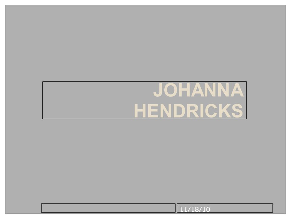 11/18/10 JOHANNA HENDRICKS