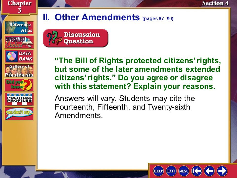 """Section 4-9 II.Other Amendments (pages 87–90) """"The Bill of Rights protected citizens' rights, but some of the later amendments extended citizens' righ"""