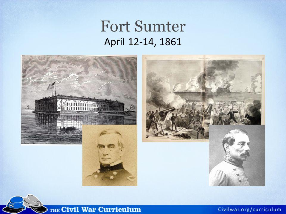 Fort Sumter April 12-14, 1861