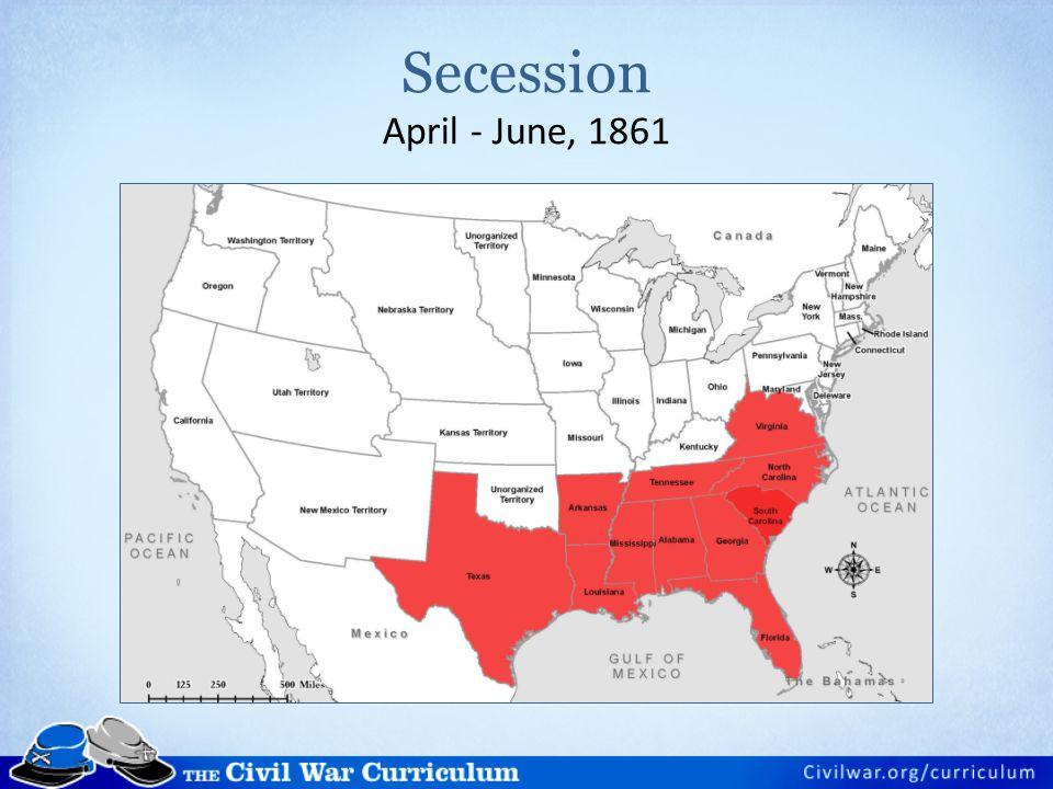 Secession April - June, 1861