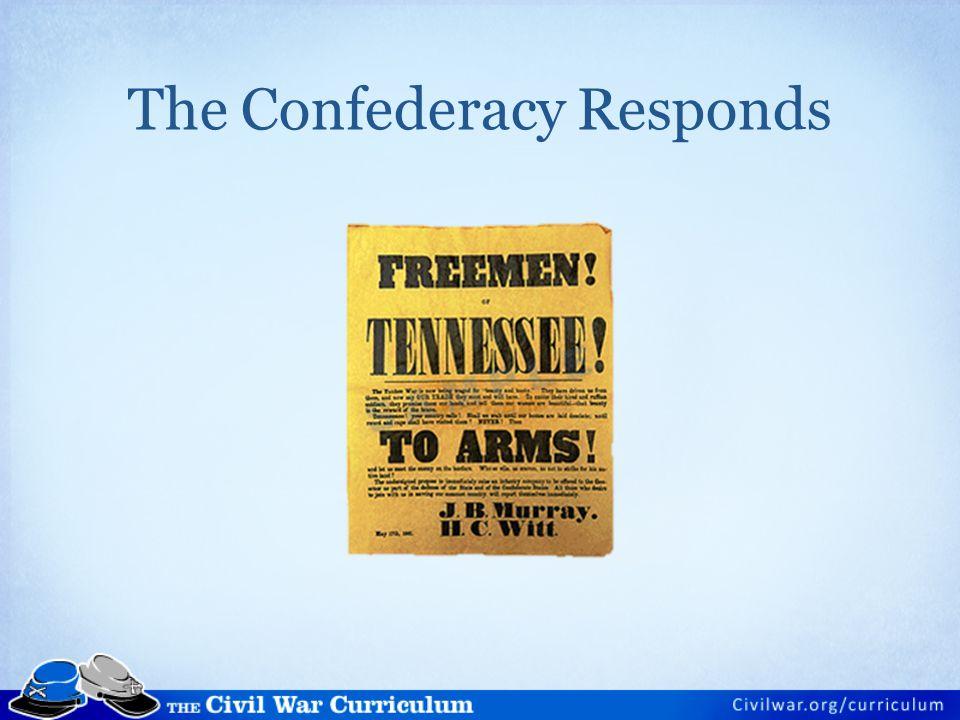 The Confederacy Responds
