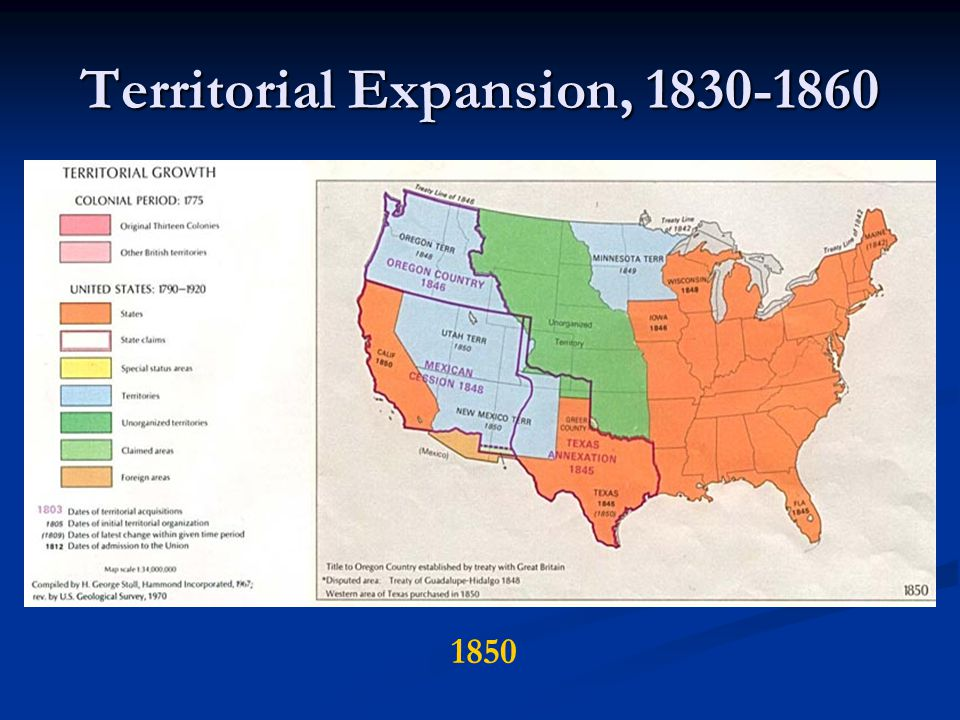Territorial Expansion, 1830-1860 1850