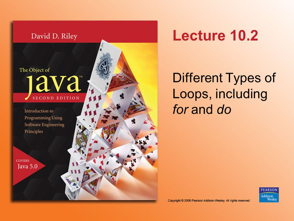 Lecture 10.2 Different Types of Loops, including for and do