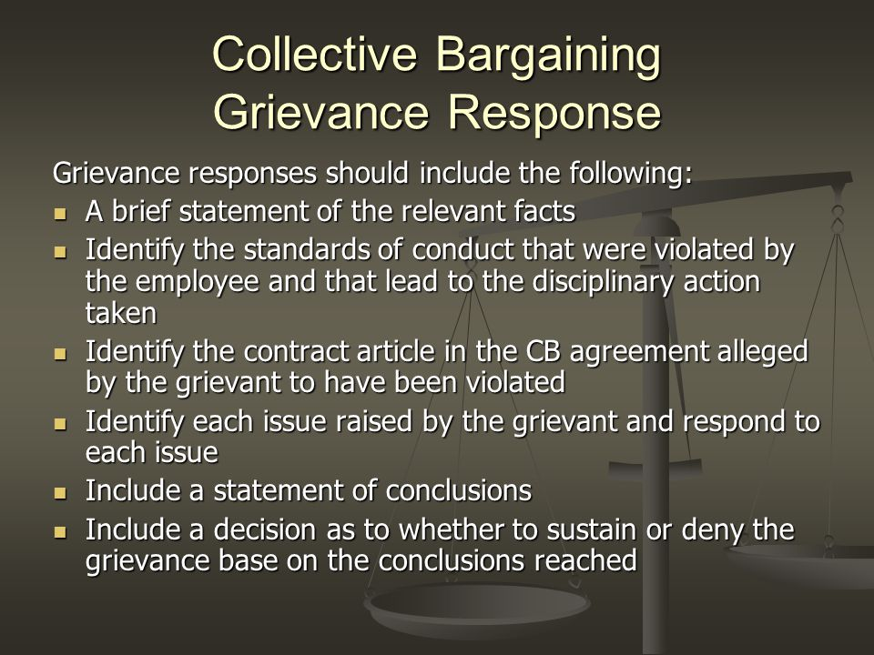 Collective Bargaining Grievance Response Grievance responses should include the following: A brief statement of the relevant facts A brief statement o