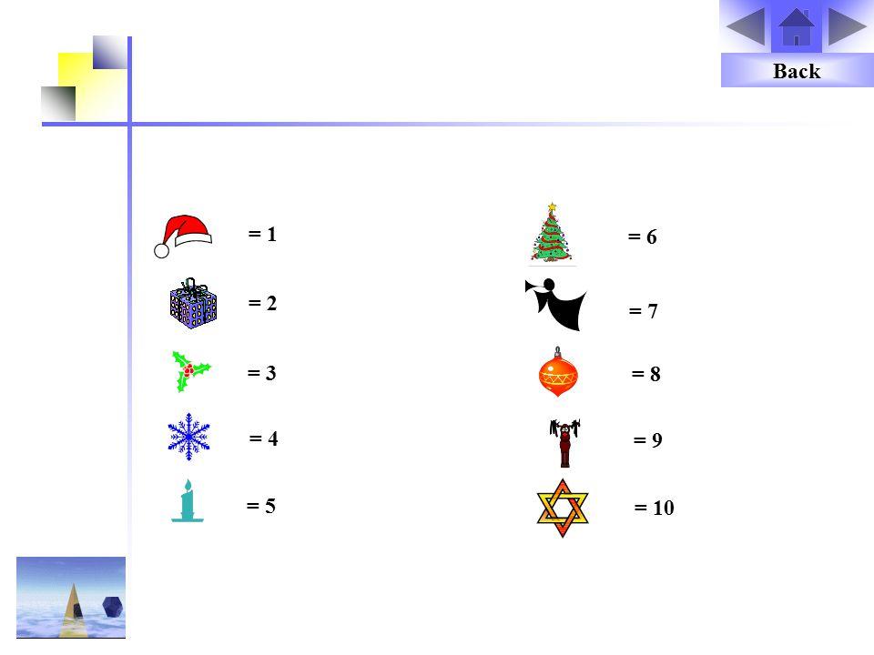 = 1 = 3 = 2 = 4 = 5 = 10 = 9 = 8 = 7 = 6 Back