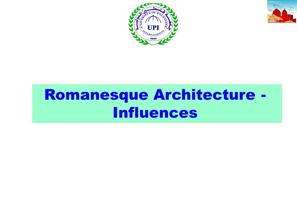 Romanesque Architecture - Influences