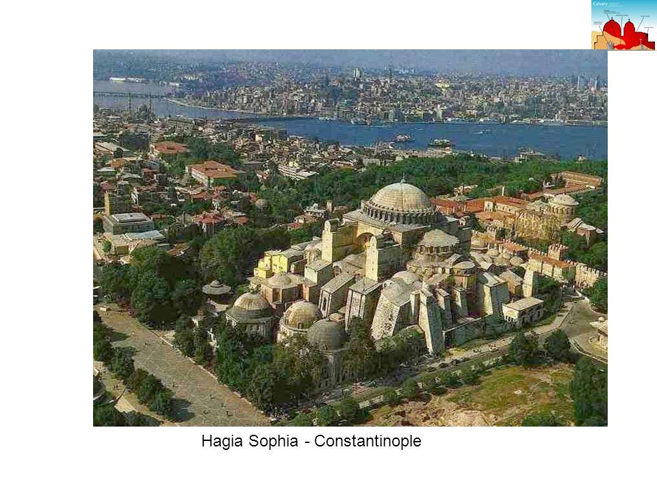 Hagia Sophia - Constantinople