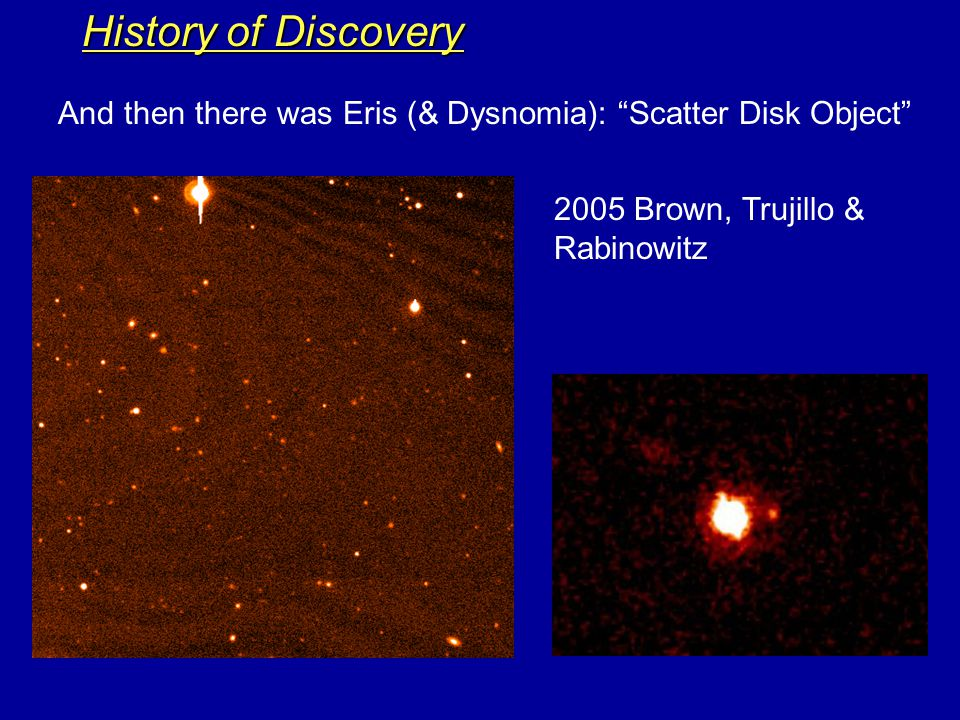 History of Discovery Late 1990's to Present: A TransNeptunian Zoo.