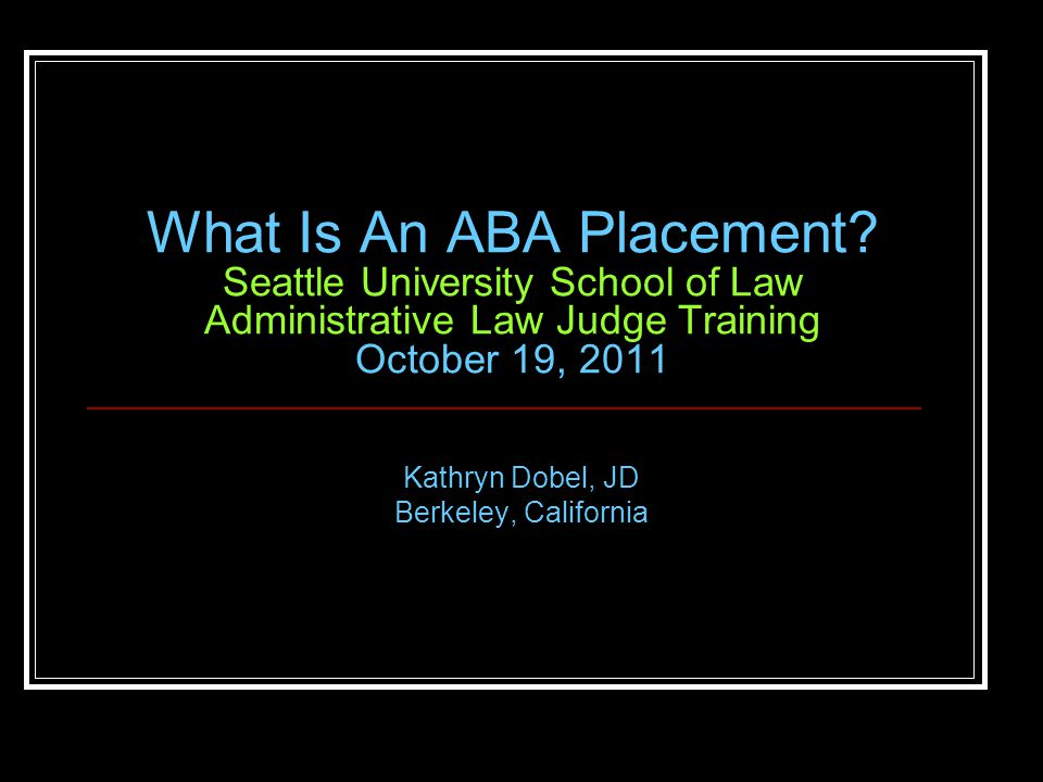 What Is An ABA Placement.
