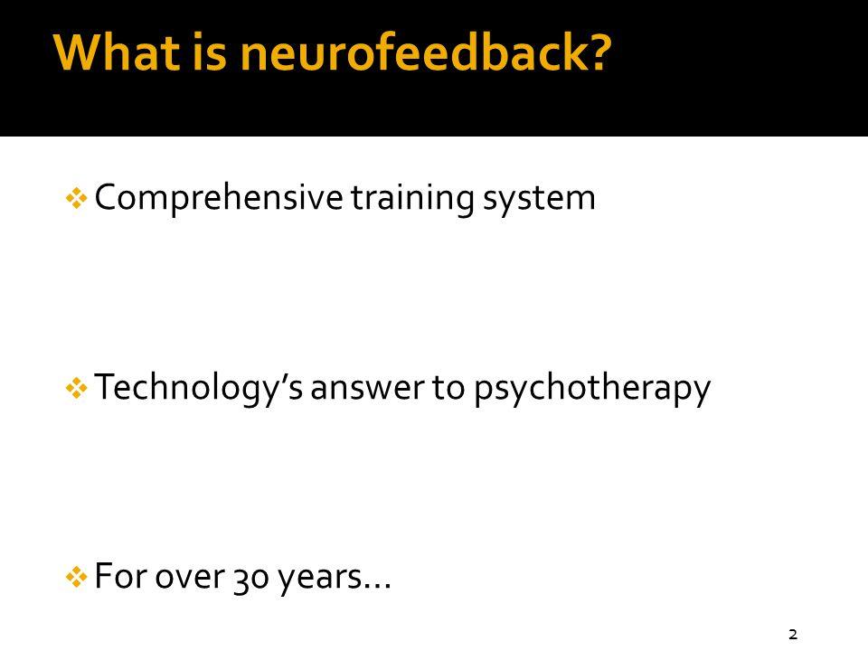 What is neurofeedback.