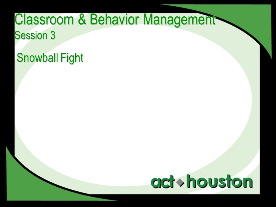 Snowball Fight Classroom & Behavior Management Session 3