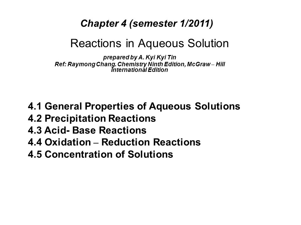 Reactions in Aqueous Solution prepared by A. Kyi Kyi Tin Ref: Raymong Chang.