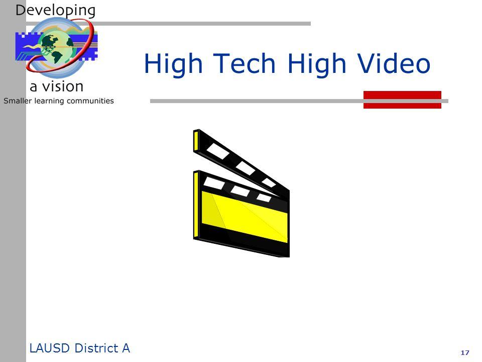 LAUSD District A 17 High Tech High Video