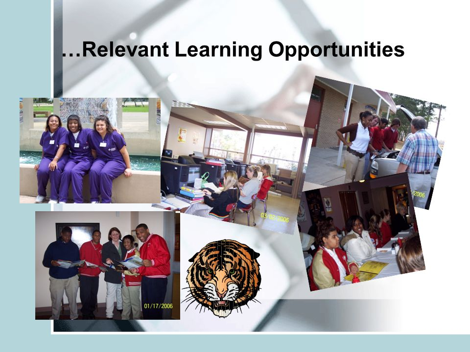 …Relevant Learning Opportunities